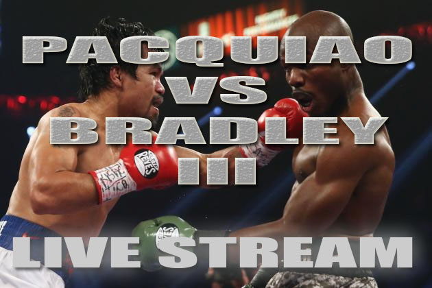 Pacquiao vs Bradley Live Stream
